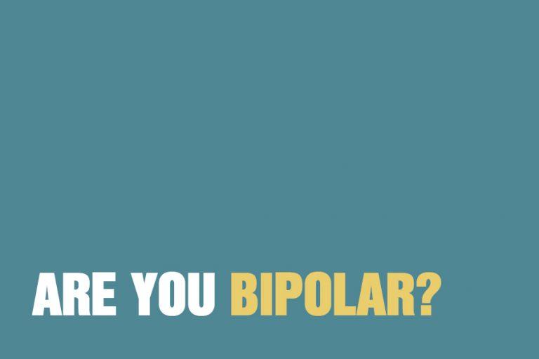 Are You Bipolar?
