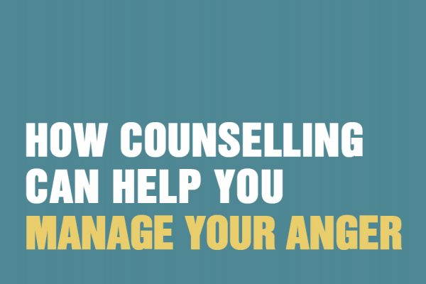 How Counselling Can Help You Manage Your Anger