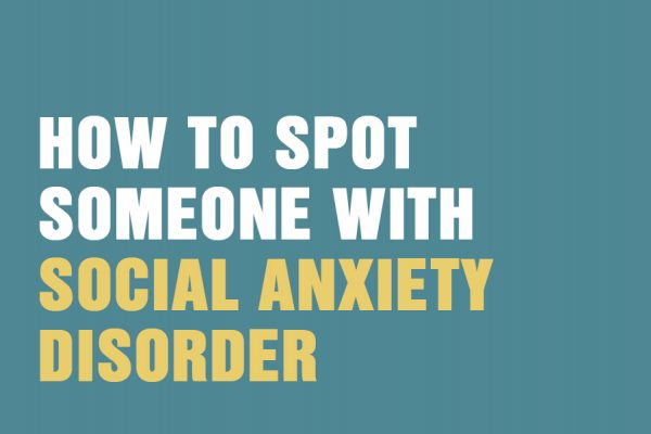 How To Spot Someone With Social Anxiety Disorder