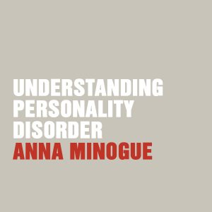 Understanding Personality Disorder