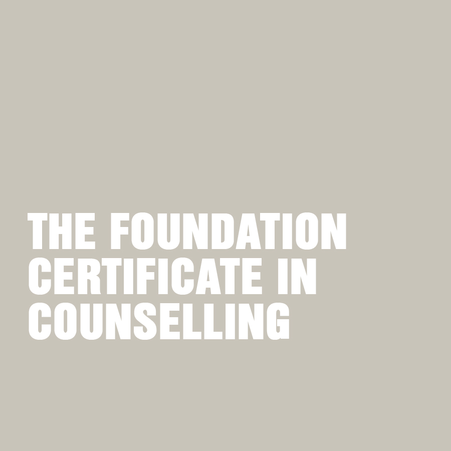 The Foundation Certificate in Counselling