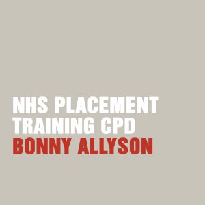 NHS Placement Training CPD with Bonny Allyson