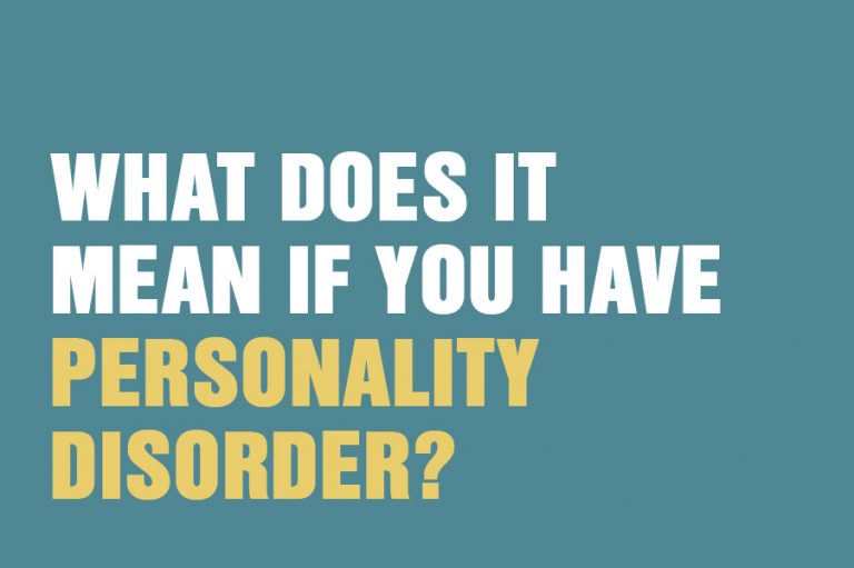 What Does It Mean If You Have Personality Disorder?