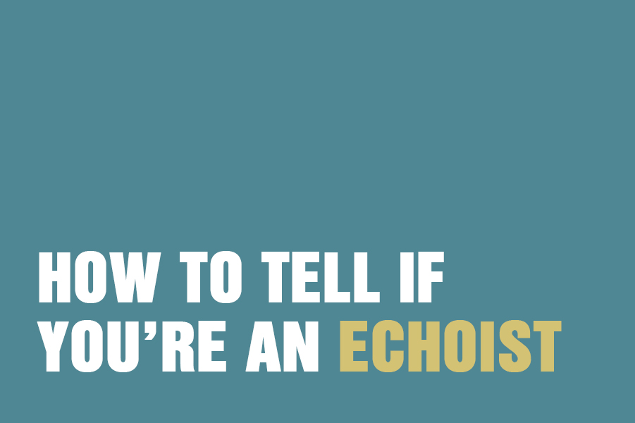 How To Tell If You're An Echoist (The Opposite Of A Narcissist)