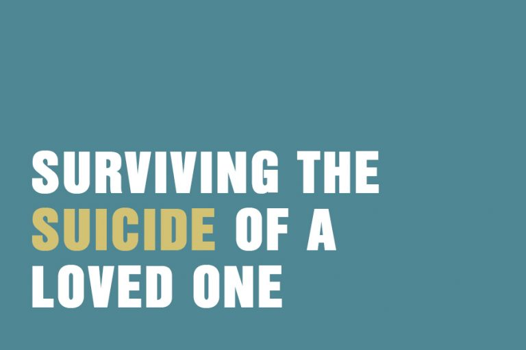 Surviving The Suicide of a Loved One