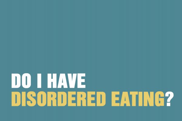 Do I Have Disordered Eating?