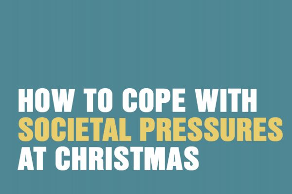 How To Cope With Societal Pressures At Christmas