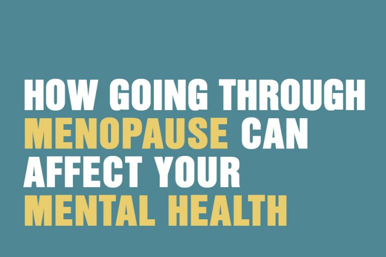 How Going Through Menopause Can Affect Your Mental Health