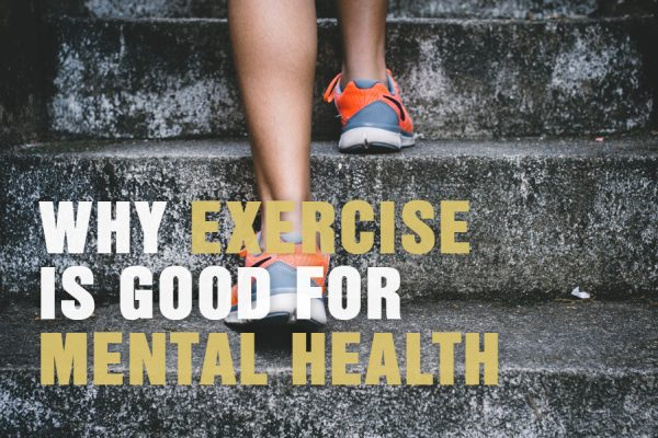 Why Exercise Is Good For Mental Health