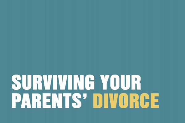Surviving Your Parents' Divorce
