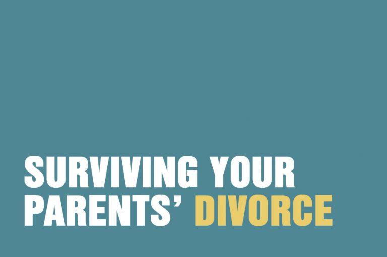 Surviving Your Parents' Divorce