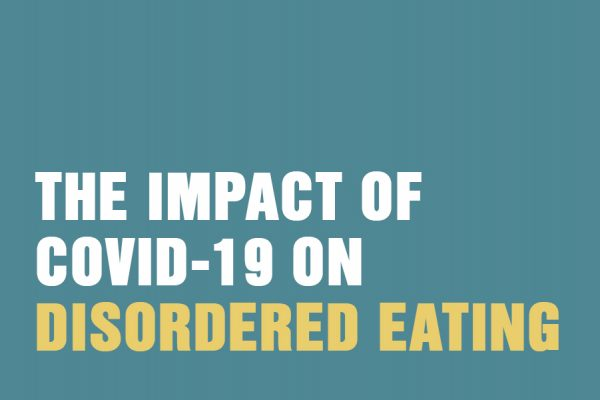 The Impact That Covid-19 Can Have On Disordered Eating