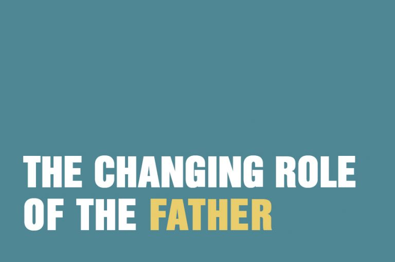 The Changing Role Of The Father