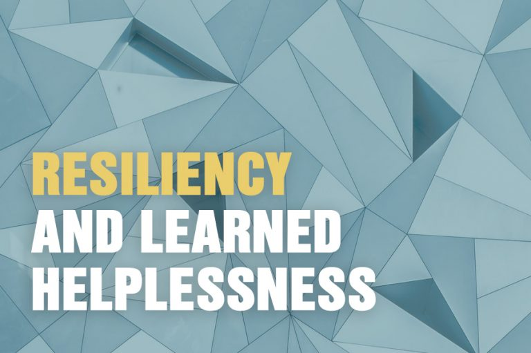 Resiliency and Learned Helplessness