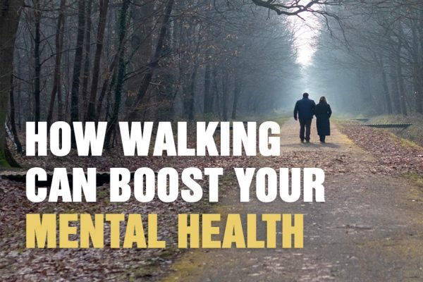 How Walking Can Boost Your Mental Health